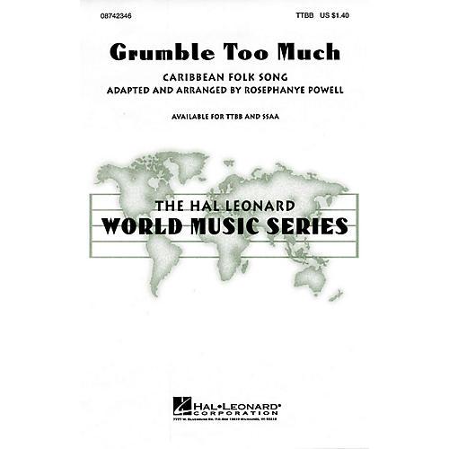Hal Leonard Grumble Too Much TTBB arranged by Rosephanye Powell-thumbnail