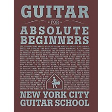Carl Fischer Guitar For Absolute Beginners (Book) New York City Guitar School