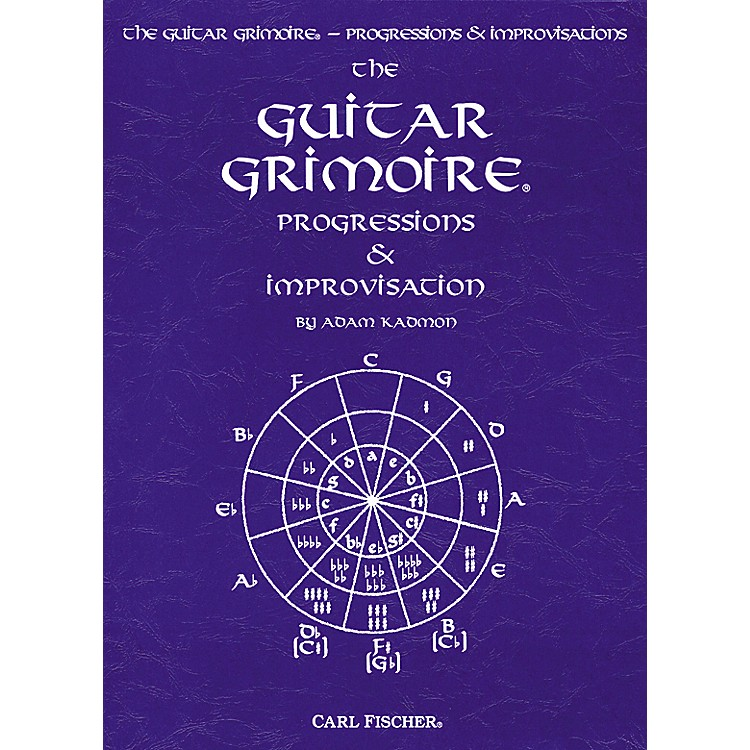 Carl Fischer Guitar Grimoire - Progressions and Improvisations Book