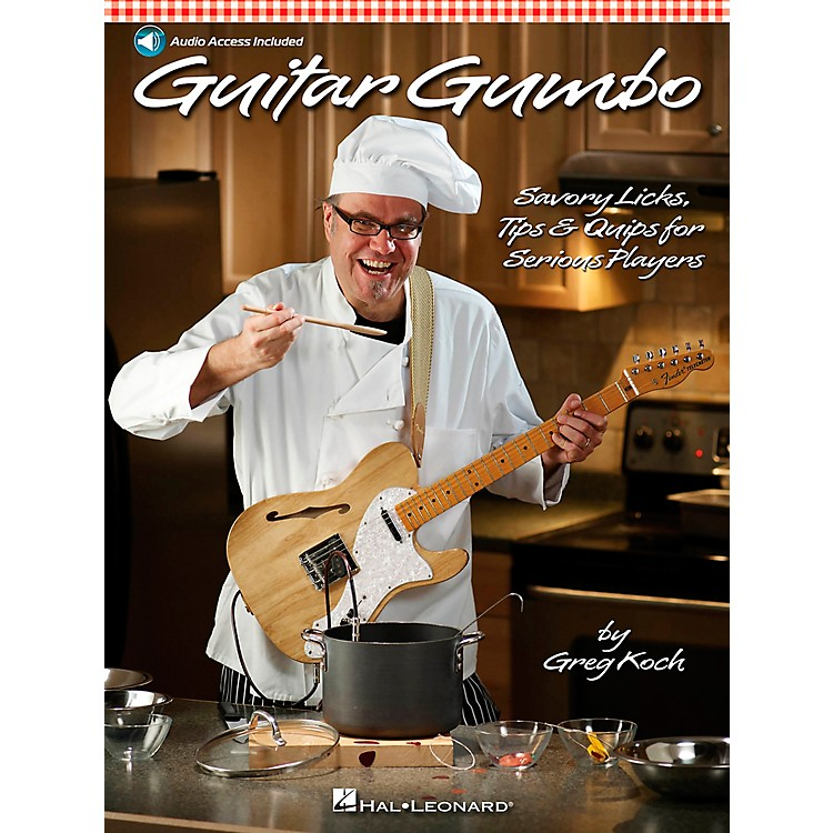 Hal Leonard Guitar Gumbo - Savory Licks, Tips & Quips For Serious Players Book/CD
