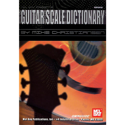 Mel Bay Guitar Scale Dictionary QWIKGUIDE