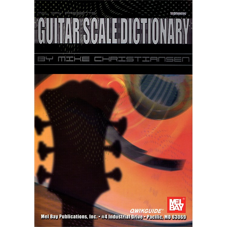Mel BayGuitar Scale Dictionary QWIKGUIDE