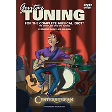 Centerstream Publishing Guitar Tuning for the Complete Musical Idiot Instructional/Guitar/DVD Series DVD by Ron Middlebrook