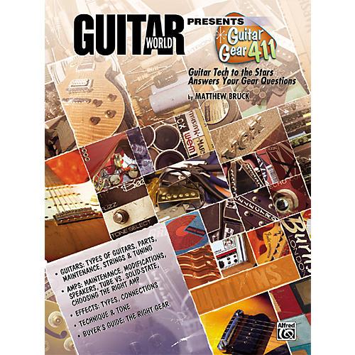 Alfred Guitar World Presents Guitar Gear 411 Book
