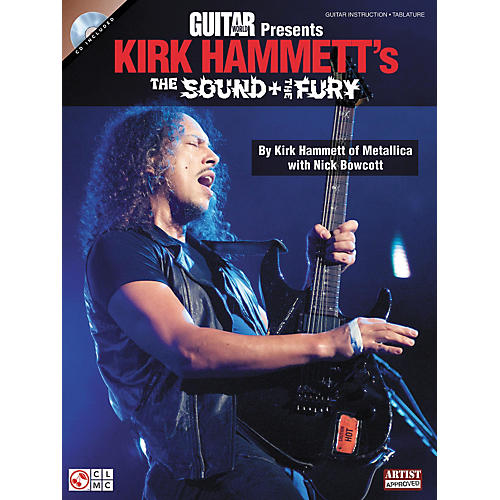 Cherry Lane Guitar World Presents Kirk Hammett's The Sound And The Fury Book/CD