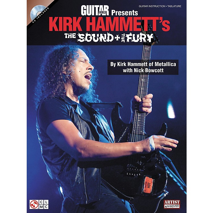 Cherry LaneGuitar World Presents Kirk Hammett's The Sound And The Fury Book/CD