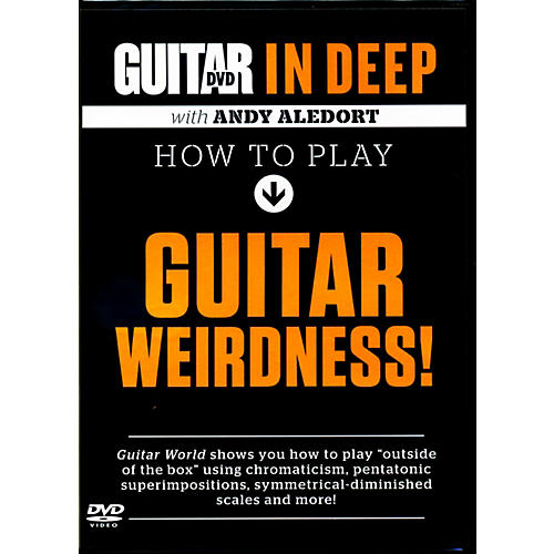 Alfred Guitar World in Deep: How to Play Guitar Weirdness DVD