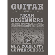 Carl Fischer Guitar for Near Beginners (Book) New York City Guitar School