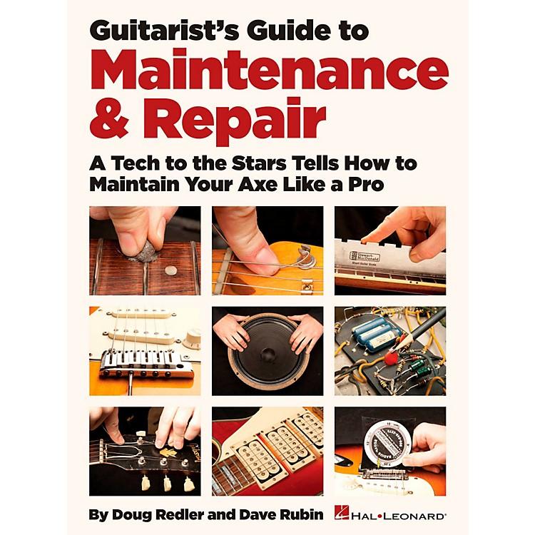 Hal LeonardGuitarist's Guide To Maintenance & Repair