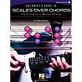 Hal Leonard Guitarist's Guide To Scales Over Chords-The Foundation Of Melodic Guitar Soloing(Bk/CD)  Thumbnail