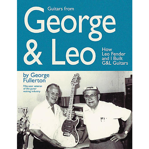 Hal Leonard Guitars from George and Leo-thumbnail
