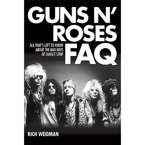 Backbeat Books Guns N' Roses FAQ FAQ Series Softcover Written by Rich Weidman-thumbnail