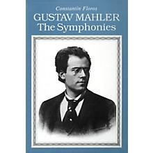 Amadeus Press Gustav Mahler (The Symphonies Paperback) Amadeus Series Softcover Written by Constantin Floros