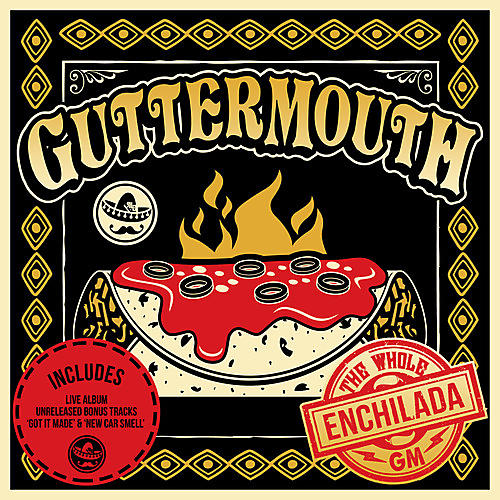 Alliance Guttermouth - Whole Enchilada