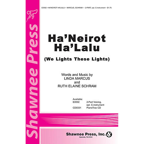Shawnee Press Ha'Neriot Ha'Lalu (We Light These Lights) 2-Part composed by Ruth Elaine Schram
