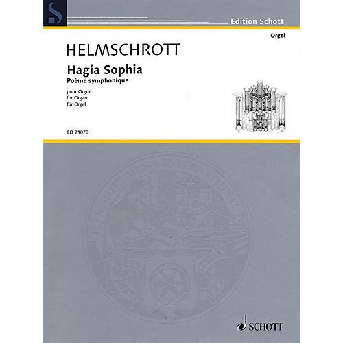 Schott Hagia Sophia (Poème symphonique for Organ) Schott Series Softcover