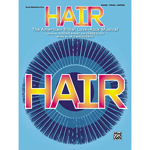 Alfred Hair Vocal Selections (Broadway Edition) Piano/Vocal/Chords