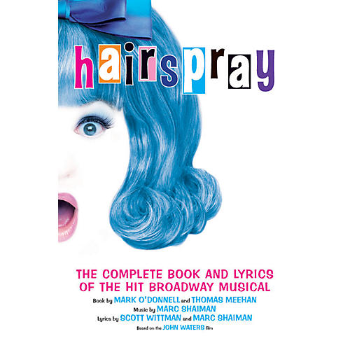 Applause Books Hairspray Applause Books Series Softcover Written by Mark O'Donnell-thumbnail