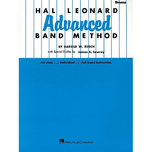 Hal Leonard Hal Leonard Advanced Band Method (Drums) Advanced Band Method Series Composed by Harold W. Rusch-thumbnail