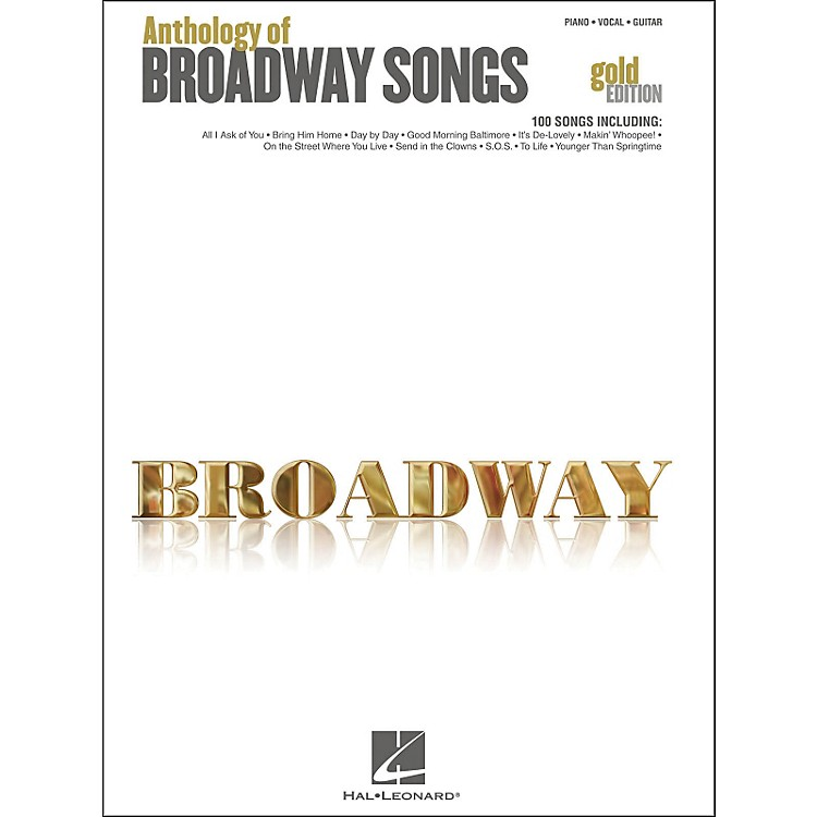 Hal Leonard Hal Leonard Anthology Of Broadway Songs - Gold Edition arranged for piano, vocal, and guitar (P/V/G)