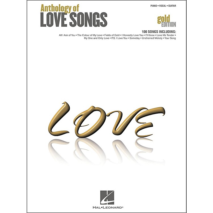 Hal Leonard Hal Leonard Anthology Of Love songs Gold Edition arranged for piano, vocal, and guitar (P/V/G)