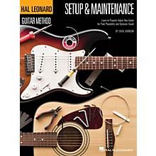 Hal Leonard Hal Leonard Guitar Method - Setup & Maintenance Guitar Method Series Softcover Written by Chad Johnson