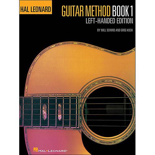 Hal Leonard Hal Leonard Guitar Method Book 1 Left Handed Edition