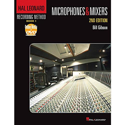 Hal Leonard Hal Leonard Recording Method - Book 1: Microphones & Mixers - 2nd Edition Book/DVD-ROM