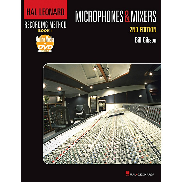 Hal Leonard Hal Leonard Recording Method - Book 1: Microphones & Mixers - 2nd Edition Book/DVD-ROM