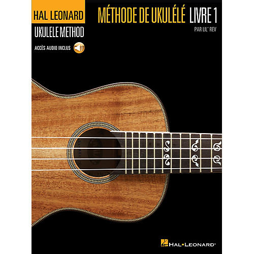 Hal Leonard Hal Leonard Ukulele Method, Book 1 - French Edition Ukulele Series Softcover with CD Written by Lil' Rev