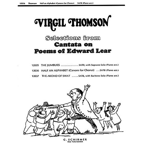 G. Schirmer Half An Alphabet (Canons F Or Chorus)(SATB With Piano ) SATB composed by V Thomson-thumbnail