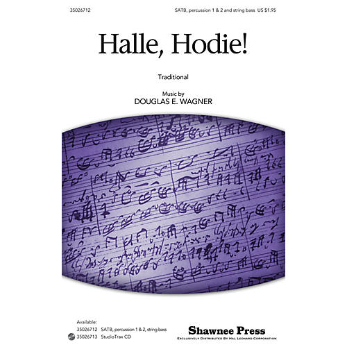 Shawnee Press Halle, Hodie! SATB, ACCOMP WITH OPT. PERCUSS composed by Douglas E. Wagner-thumbnail