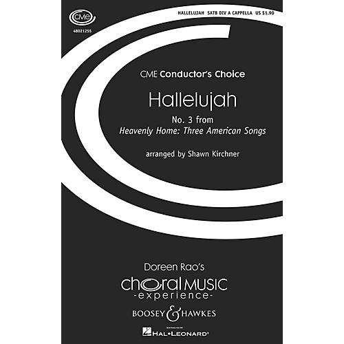 Boosey and Hawkes Hallelujah (No. 3 from Heavenly Home: Three American Songs) Sop 1/2 Alto Tenor Bass 1/2 by Shawn Kirchner
