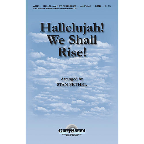 Shawnee Press Hallelujah! We Shall Rise! SATB arranged by Stan Pethel-thumbnail