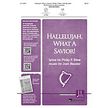 Jubal House Publications Hallelujah, What a Savior! SATB composed by Josh Bauder