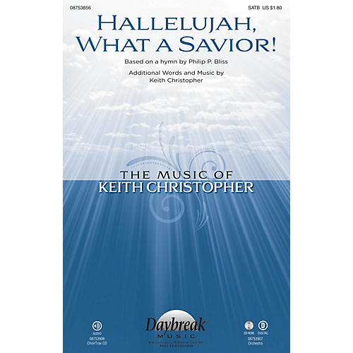 Daybreak Music Hallelujah, What a Savior! SATB composed by Keith Christopher-thumbnail