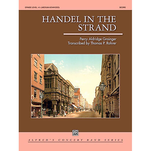 Alfred Handel in the Strand Concert Band Grade 4.5 (Medium Advanced)