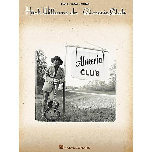 Hal Leonard Hank Williams Jr. Almeria Club Piano/Vocal/Guitar Artist Songbook