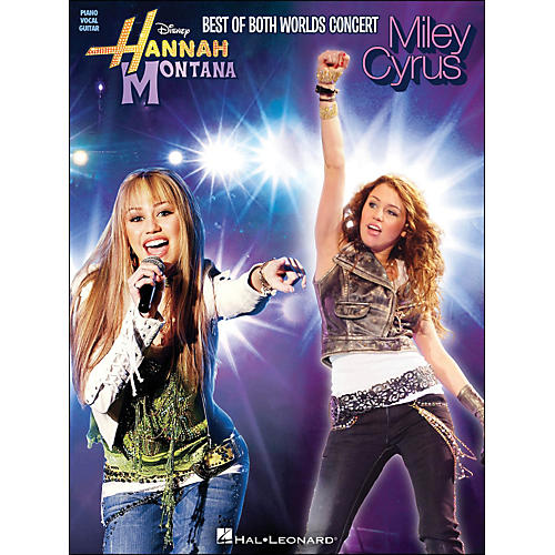 Hal Leonard Hannah Montana And Miley Cyrus: Best Of Both Worlds Concert arranged for piano, vocal, and guitar (P/V/G)