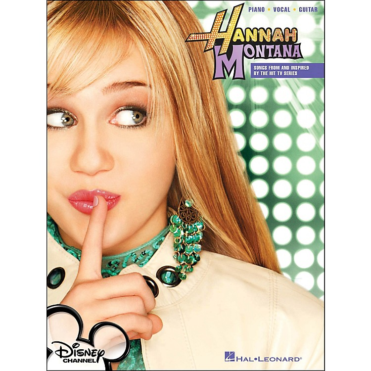 Hal Leonard Hannah Montana Disney Channel arranged for piano, vocal, and guitar (P/V/G)
