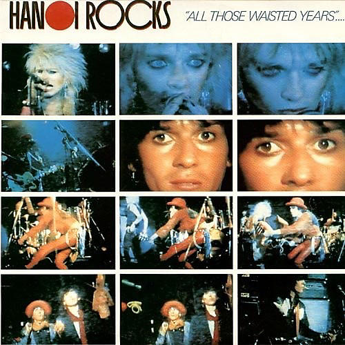 Alliance Hanoi Rocks - All Those Wasted Years: Live At The Marquee