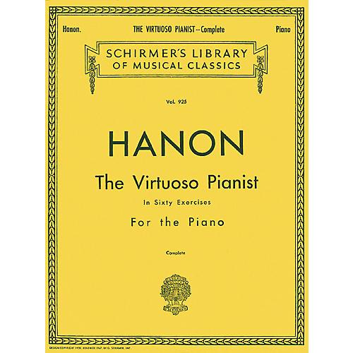 G. Schirmer Hanon's The Virtuoso Pianist in 60 Exercises