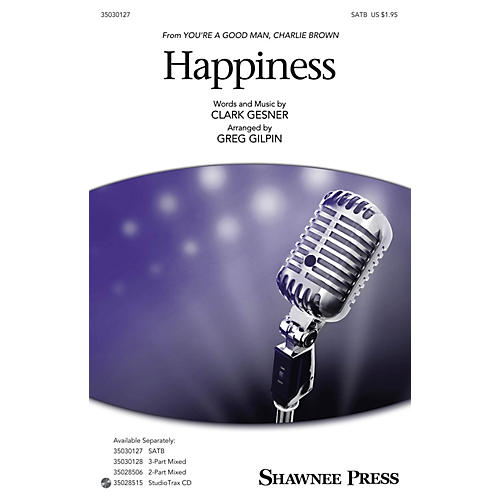 Shawnee Press Happiness SATB arranged by Greg Gilpin-thumbnail