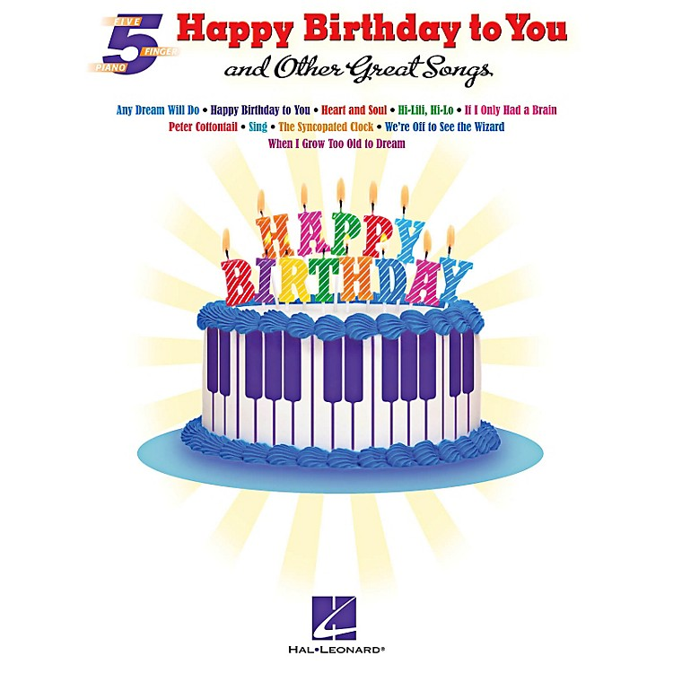 "Hal Leonard ""Happy Birthday To You"" And Other Great Songs"
