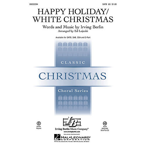 Hal Leonard Happy Holiday/White Christmas SAB Arranged by Ed Lojeski
