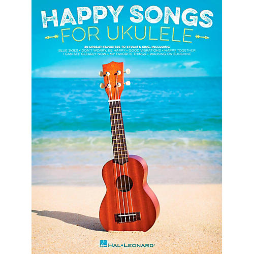 Hal Leonard Happy Songs for Ukulele - 20 Upbeat Favorites to Strum & Sing-thumbnail