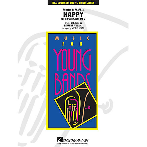 Hal Leonard Happy (from Despicable Me 2) - Young Concert Band Series Level 3 arranged by Michael Brown
