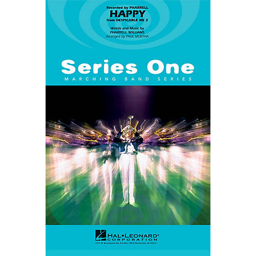 Hal Leonard Happy (from Despicable Me 2) Marching Band Level 1 by Pharrell Williams Arranged by Paul Murtha-thumbnail