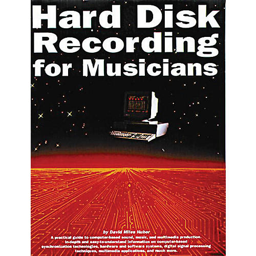 Music Sales Hard Disk Recording for Musicians Music Sales America Series Softcover Written by David Miles Huber-thumbnail