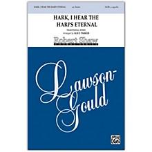 Alfred Hark, I Hear the Harps Eternal SATB, a cappella Choral Octavo